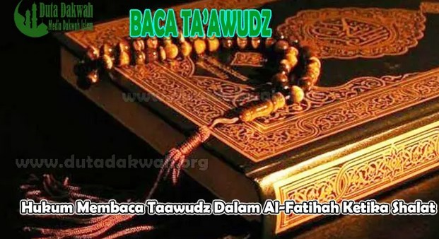 Hukum-Membaca-Doa-Taawudz-Dalam-Sholat-Sebelum-Al-Fatihah